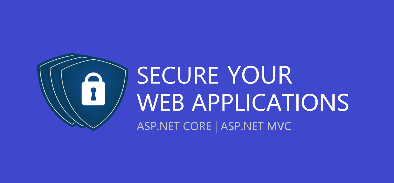 10 best practices to secure ASP.NET Core MVC Web applications