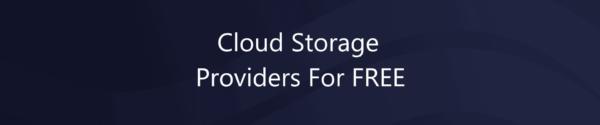 Top 5 Free Cloud Storage Providers in 2021